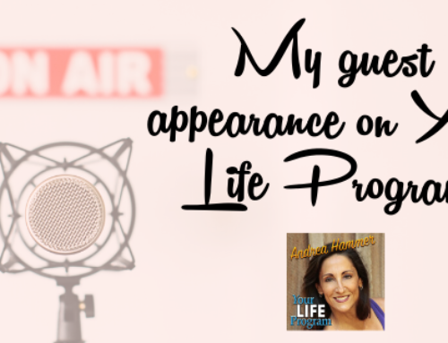 My interview on Your Life Program with Andrea Hammer